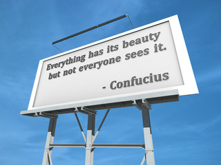 Billboard Confucius Everything has Beauty.