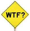 Yellow Warning Sign - WTF - Isolated
