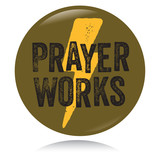 Vintage Christian button, Prayer works