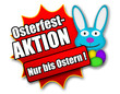 "Siegel ""Osterfestaktion - Nur bis Ostern !"""