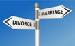 Divorce vs Marriage road sign