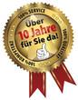 Über 10 Jahre für Sie da! 100% Qualität - Service - Kompetenz