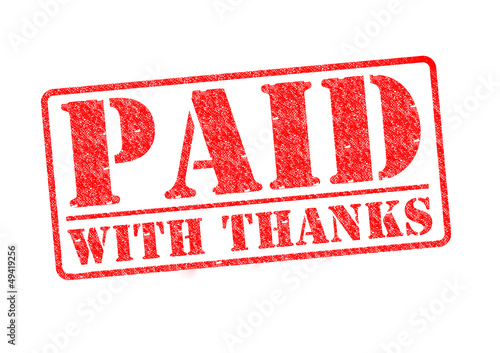 PAID WITH THANKS