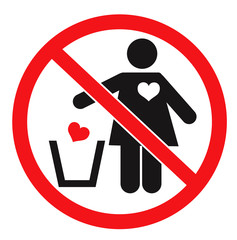 Forbidden sign and woman throwing her heart away. Vector icon