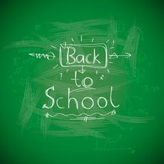 Back to school, chalkwriting on blackboard, vector Eps10 image.