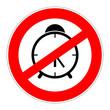 prohibition sign no alarm clock