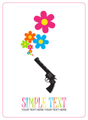 The revolver shoots flowers. Abstract vector illustration. Place