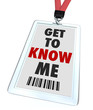 Get to Know Me Badge Name Tag and Lanyard