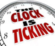 Clock is Ticking Words Deadline Approaching