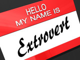 Hello My Name is a Extrovert.