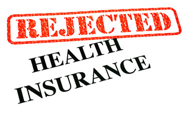 Health Insurance REJECTED
