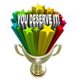 You Deserve It Gold Trophy Reward Recognition