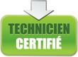 bouton technicien certifié