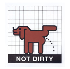 not dirty sign