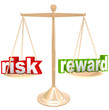 Risk Vs Reward Words on Scale Weigh Positives and Negatives
