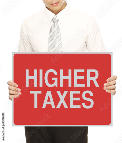Higher Taxes