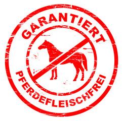 kein Pferdefleisch - Stempel