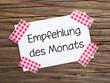 Klebestreifen Zettel auf Holz EMPFEHLUNG DES MONATS