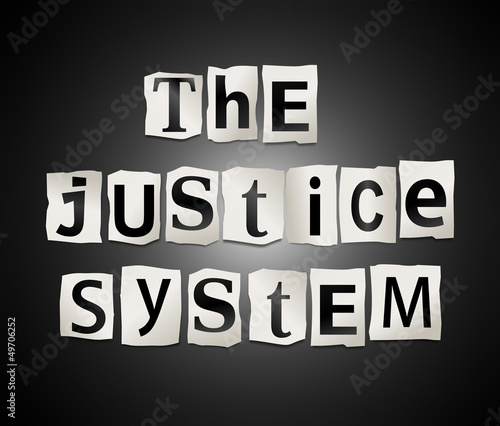 The justice system.