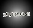 Постер, плакат: Confession concept