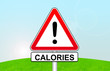 panneau attention calories