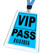 VIP Pass - Lanyard and Badge