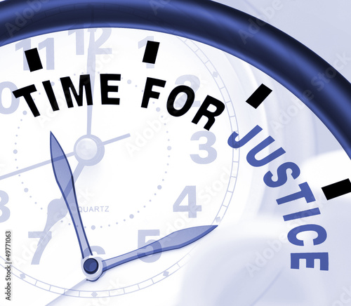 Time For Justice Message Shows Law And Punishment