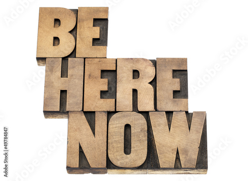 be here now reminder