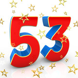 Fifty Three Years Old - Happy Birthday