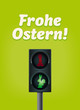 Ampel Frohe Ostern