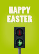 Ampel Happy Easter