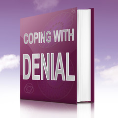 Coping with denial.