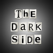 The dark side.