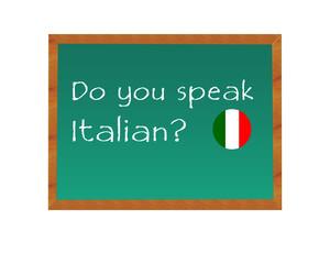 Pizarra con el texto de Hablas Italiano en idioma inglés