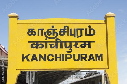 Sign board at a railroad station, Kanchipuram, Tamil Nadu, India