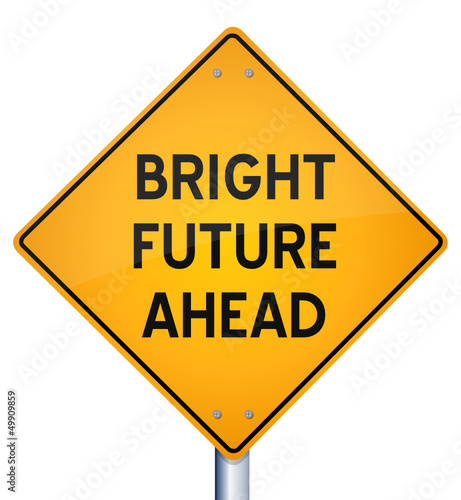 Illustration of road sign with text 'Bright Future Ahead'