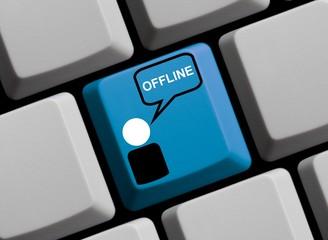 Ich bin offline!