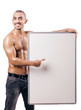 Half naked man with blank board