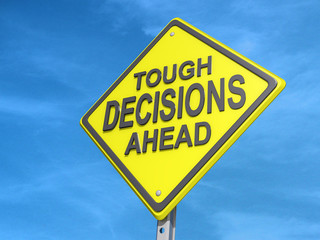 Tough Decisions Ahead Yield Sign