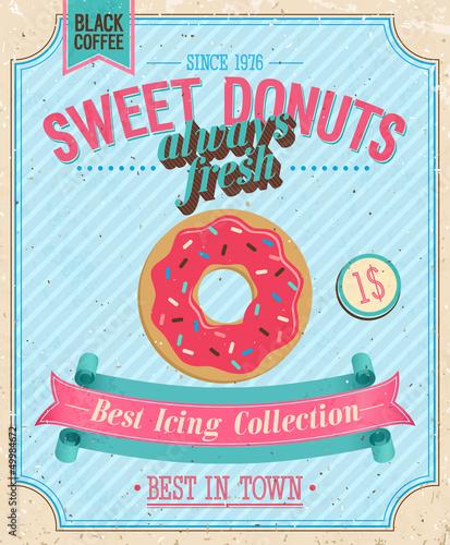 Papiers peints Affiche vintage Vintage Donuts Poster. Vector illustration.