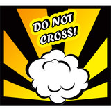 Danger Comic book background Do Not Cross! sign Card Pop Art off
