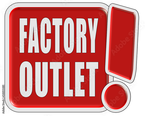 !-Schild rot quad FACTORY OUTLET