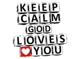 3D Keep Calm God Loves You Button Click Here Block Text poster