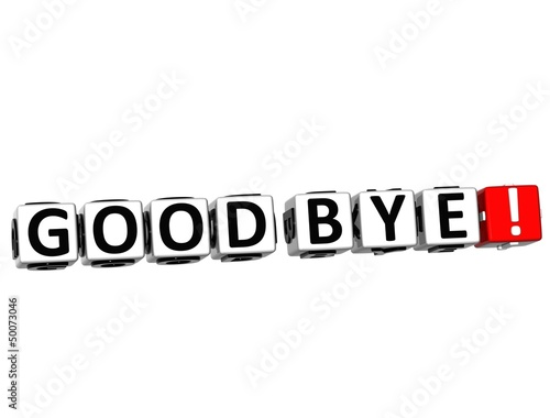 3D Good Bye! Button Click Here Block Text