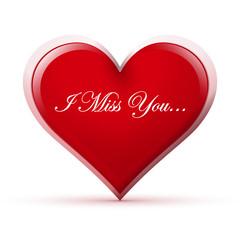 Herz, I Miss You, Sehnsucht, Herzform, vermissen, Spruch, Text,