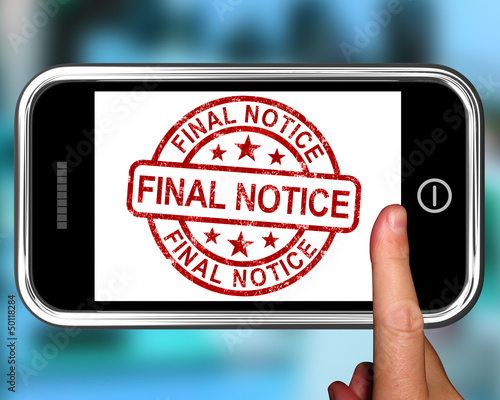 Final Notice On Smartphone Shows Overdue