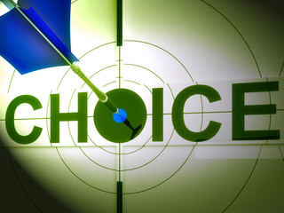Choice Shows Life Decision Of Work Home