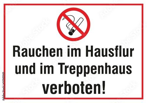 Rauchen i,m Hausflur und im Treppenhaus verboten!