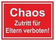 Chaos - Zutritt für Eltern verboten!