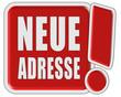 !-Schild rot quad NEUE ADRESSE